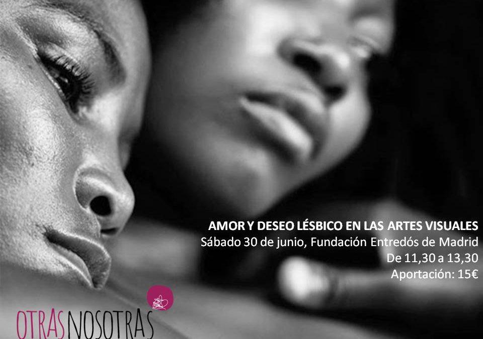 30/06/18 'Amor y deseo lésbico en las artes visuales'