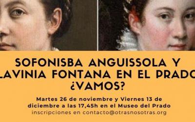 SOFONISBA ANGUISSOLA Y LAVINIA FONTANA EN EL PRADO ¿VAMOS?