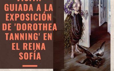 15/12/18 DOROTHEA TANNING. NUEVA VISITA GUIADA