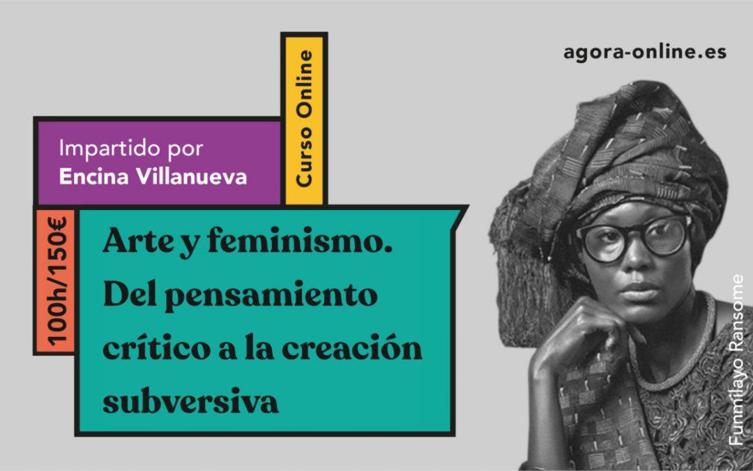 Arte y feminismo. Del pensamiento crítico a la creación subversiva. Curso online